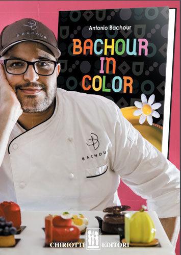 Knjiga Antonio Bachour: Bachuor in color